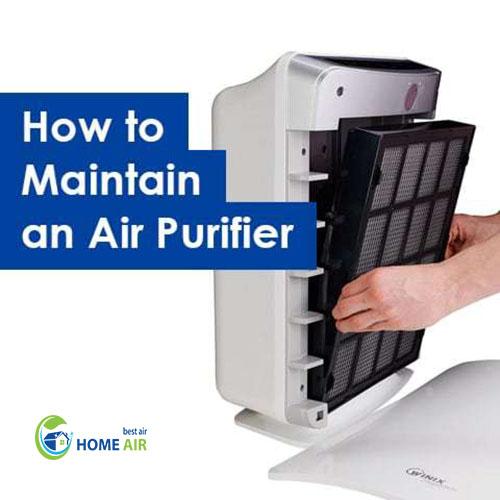 Cách bảo dưỡng máy lọc không khí