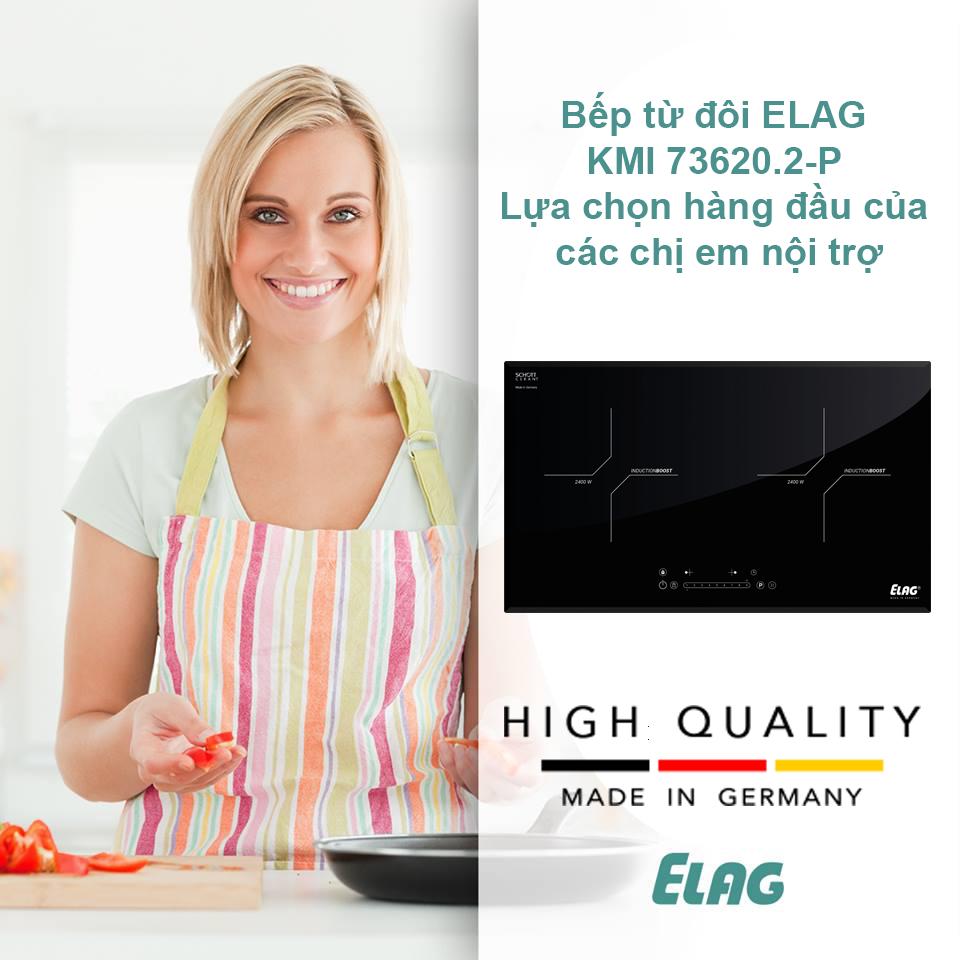 Bếp từ đôi ELAG KMI 73620.2-P Made in Germany - Sự lựa chọn hàng đầu của các chị em nội trợ