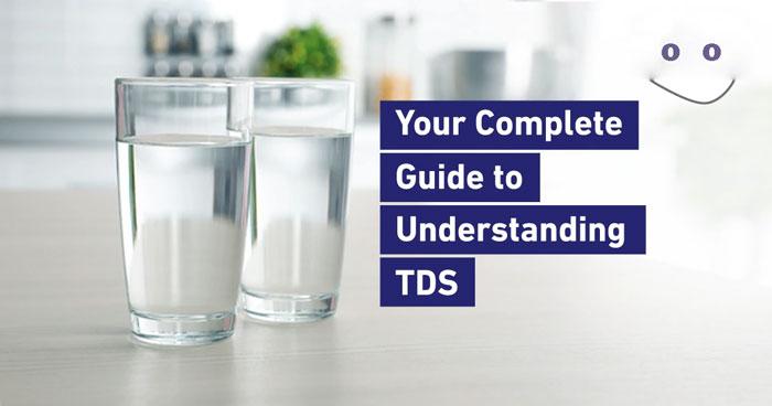 TDS là gì? Những giải đáp đầy đủ về TDS trong nước uống