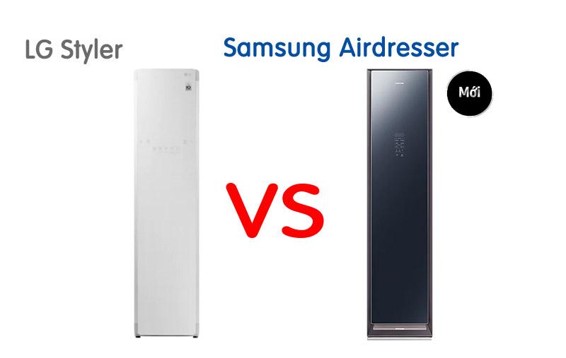 So sánh tủ chăm sóc quần áo thông minh LG Styler và Samsung Airdresser ?